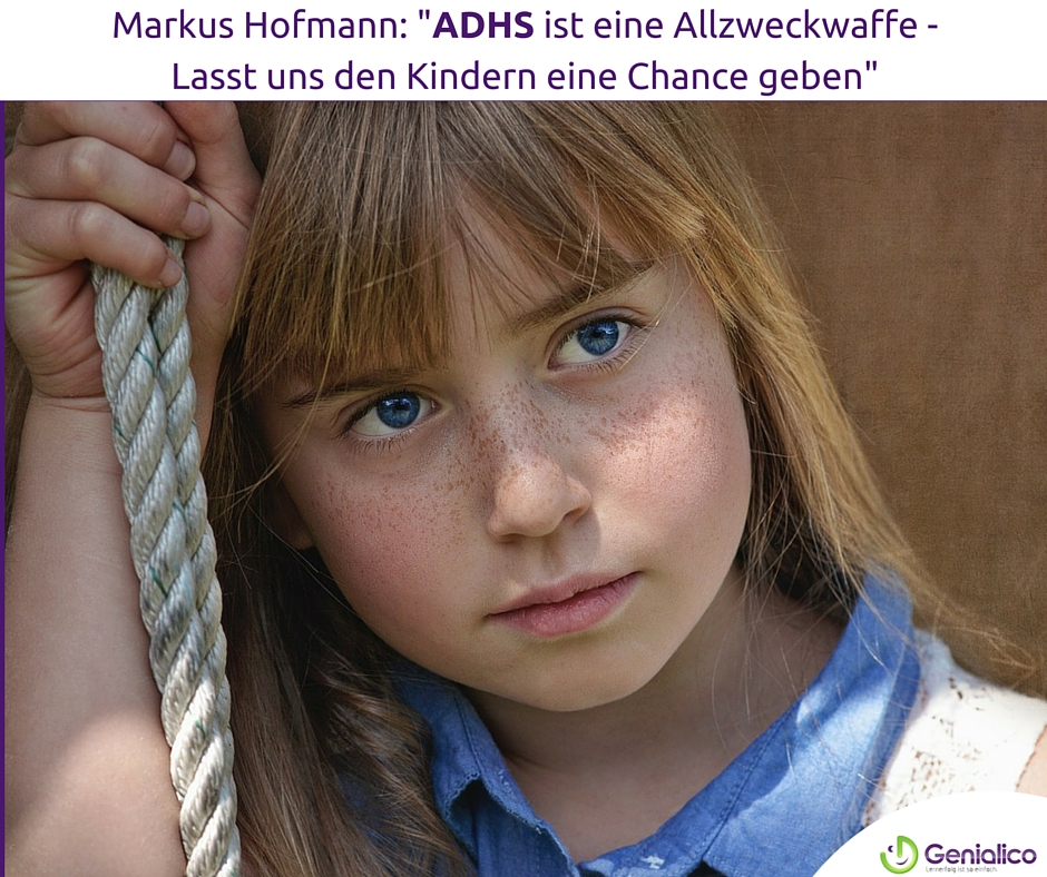 ADHS, Chance, Kind, Eltern, Schule
