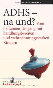 ADHS na und - Buch